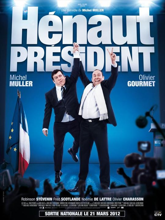 HENAUT for PRESIDENT
