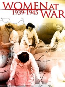 Women at War <br> (1939-1945)