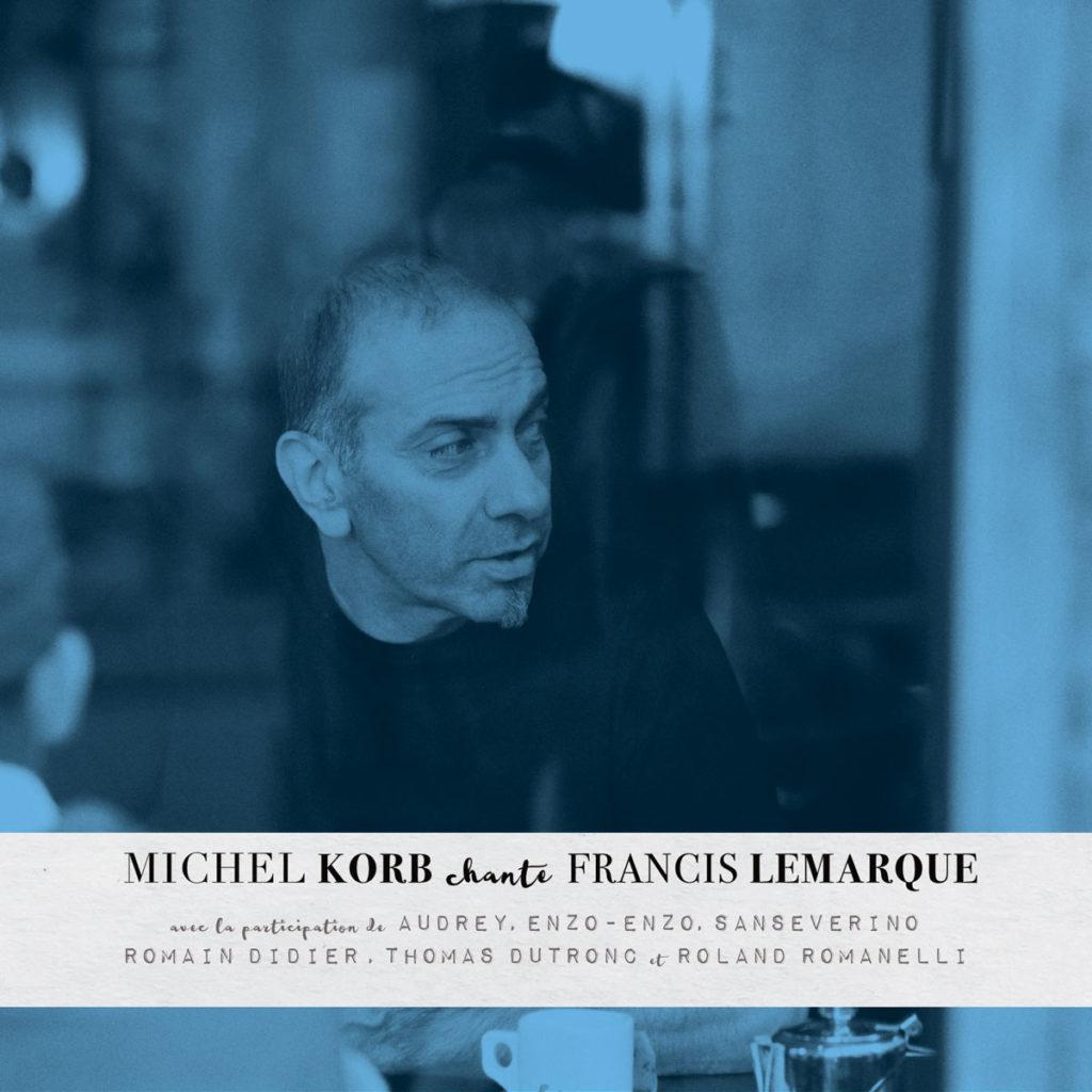 Michel Korb Chante Francis Lemarque – CD
