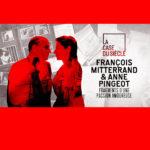 François Mitterrand & Anne Pingeot
